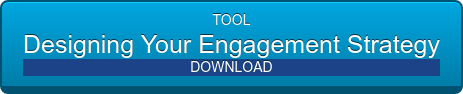 TOOL Designing Your Engagement Strategy  DOWNLOAD